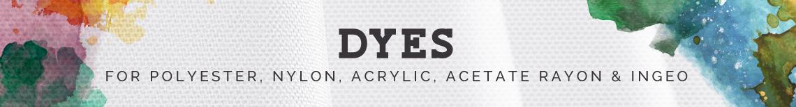 Dyes for Polyester, Nylon, Acrylic, Acetate Rayon & Ingeo