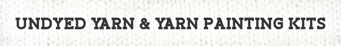 Undyed Yarn & Yarning Painting Kits