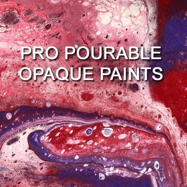 PRO Pourable Opaque Paints
