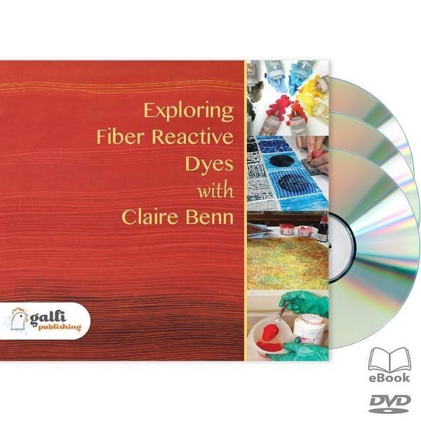 Exploring Fiber Reactive Dyes by Claire Benn | DVD