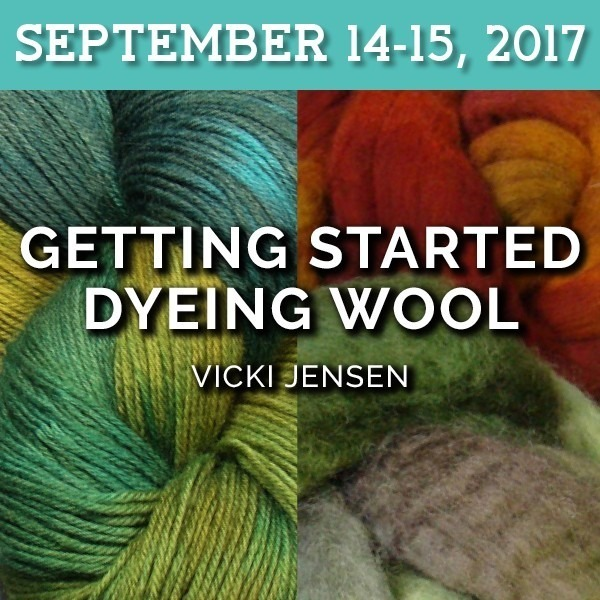 Getting Started Dyeing Wool | Vicki Jensen - September 14-15, 2017