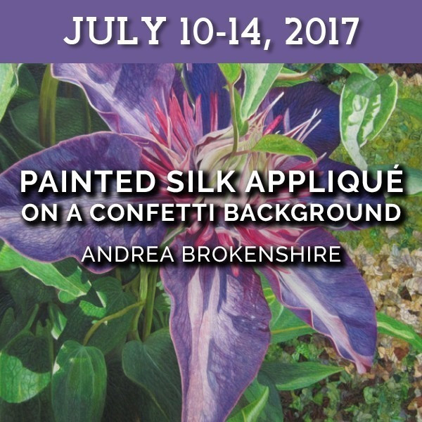 Painted Silk Appliqué on a Confetti Background | Andrea Brokenshire - July 10-14, 2017