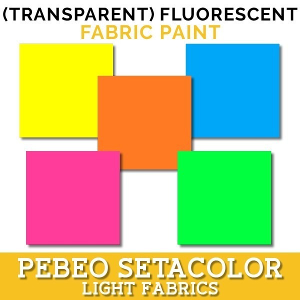 PEBEO Setacolor Light Fabrics (Transparent) Fluorescent Fabric Paint