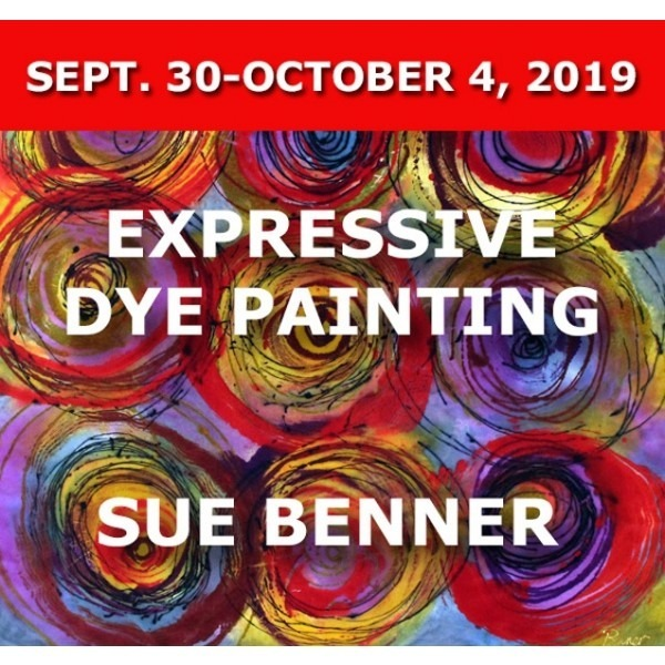 FULL - Expressive Dye Painting and Printing | Sue Benner - September 30 - October 4, 2019