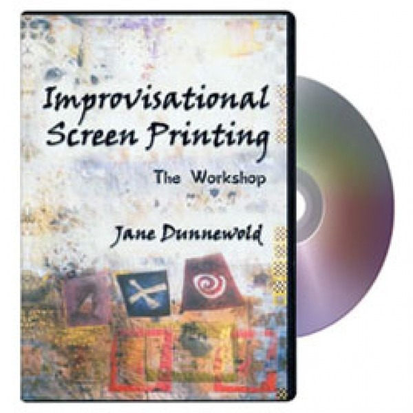 Improvisational Screen Printing DVD by Jane Dunnewold