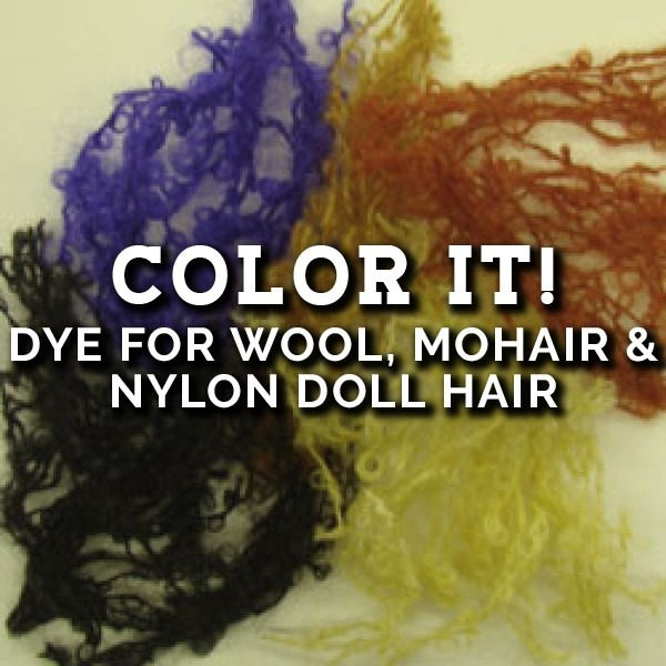 Color It! (dye for Wool, Mohair and Nylon doll hair)
